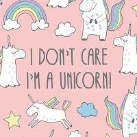 I dont care iam a unicorn - DeinDesign