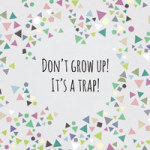 Don´t Grow Up - Mareike Böhmer